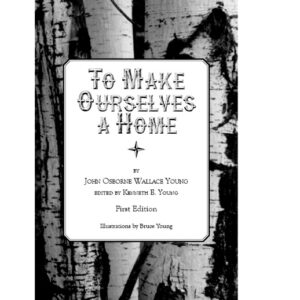 To-Make-Ourselves-a-Home-white